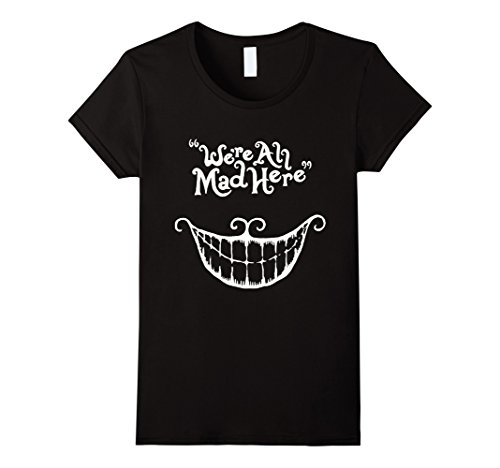[Women's We're All Mad Here Wonderland Funny Alice Fans Gift T-Shirt  XL Black] (Female Mad Hatter)