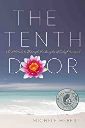 The Tenth Door: An Adventure Through the Jungles of Enlightenment 2nd Edition