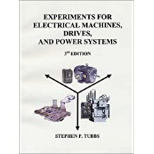 Experiments for Electrical Machines, Drives, & Power Systems