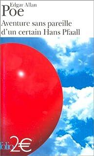 Aventure sans pareille d'un certain Hans Pfaall, Poe, Edgar Allan