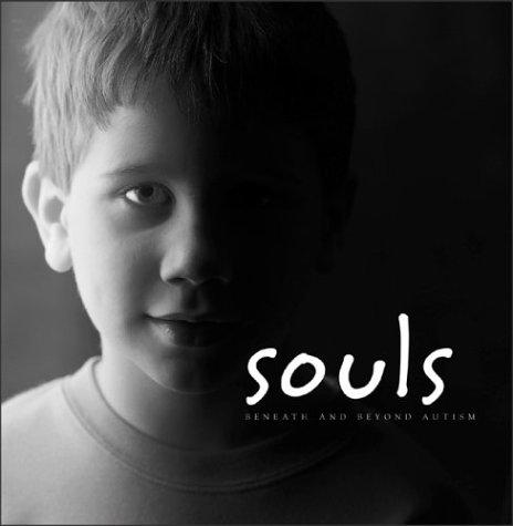 Souls: Beneath & Beyond Autism