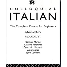 Colloquial Italian: The Complete Course for Beginners