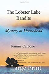The Lobster Lake Bandits (Large Print): Mystery at Moosehead Paperback