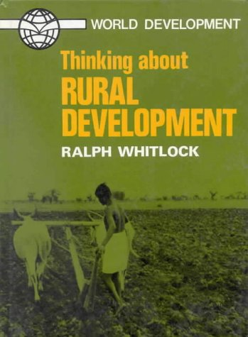 Thinking About Rural Development (Thinking about Issues)