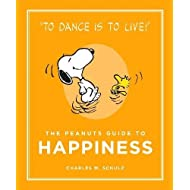 The Peanuts Guide to Happiness: Peanuts Guide to Life