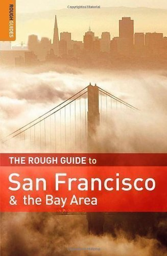 The Rough Guide to San Francisco and the Bay Area by Edwards, Nick, Ellwood, Mark 8th (eighth) Edition (2009)