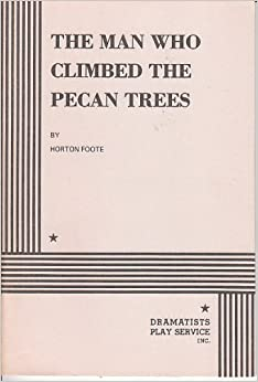 Book The man who climbed the pecan trees