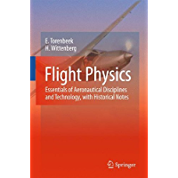 Flight Physics: Essentials of Aeronautical Disciplines and Technology, with Historical Notes