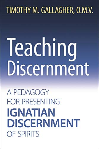 Pdf Christian Books Teaching Discernment: A Pedagogy for Presenting Ignatian Discernment of Spirits