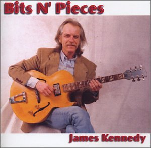 CD : James Kennedy - Bits N Pieces (CD)