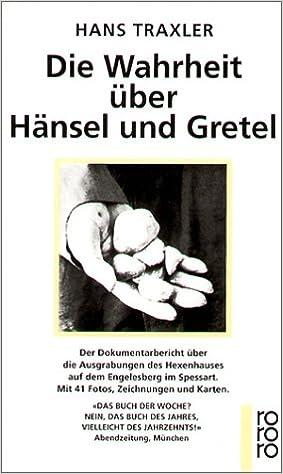 Die Wahrheit uber Hansel und Gretel (German Edition)