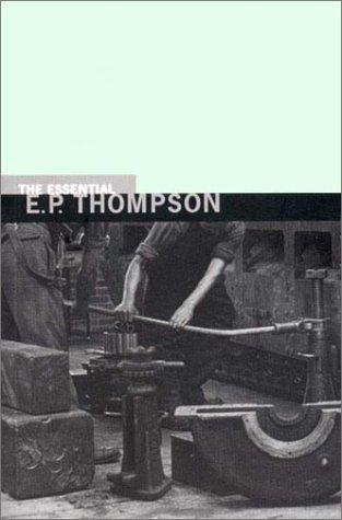 Essential E.P. Thompson