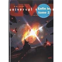 UNIVERSAL WAR ONE T02 : LE FRUIT DE CONNAISSANCE
