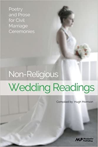 Non Religious Wedding Readings Poetry And Prose For Civil Marriage Ceremonies Amazoncouk Hugh Morrison 9781500922290 Books