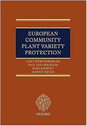Ebook zum kostenlosen Download European Community Plant Variety Protection 0199286167 PDF CHM by Gert Würtenberger