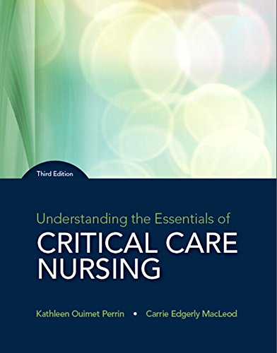 Understanding the Essentials of Critical Care Nursing (3rd Edition)