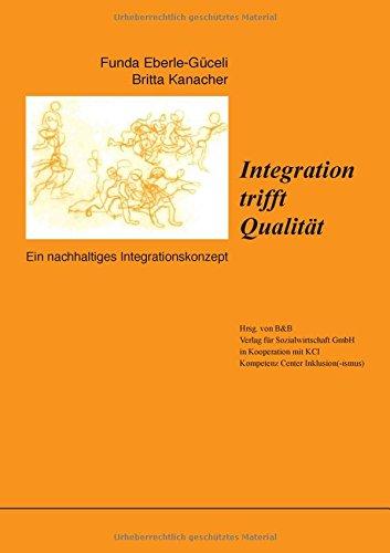Integration trifft Qualität (German Edition)