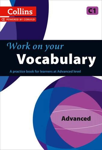 Work On Your Vocabulary   C1  Collins Work On Your