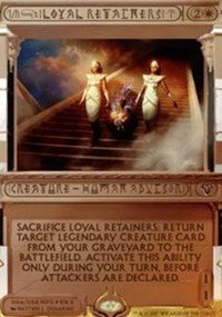 Loyal Retainers - Foil - Masterpiece Series: Amonkhet Invocations