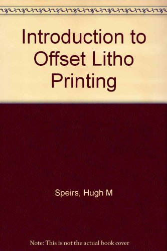Introduction to Offset Litho Printing