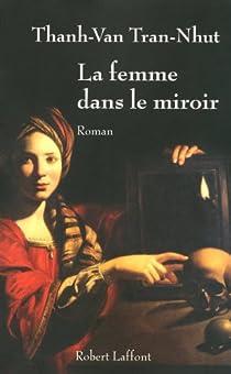 La femme dans le miroir par Tran-Nhut