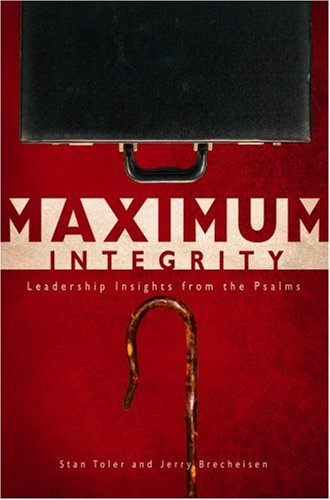 Maximum Integrity: Leadership Insights from the Psalms