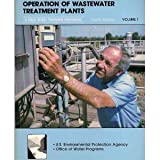 Operation of Wastewater Treatment Plants, Volume 1, Office of Water Programs, 1593710054