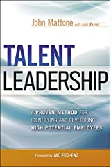 Talent Leadership: A Proven Method for Identifying and Developing High-Potential Employees Hardcover