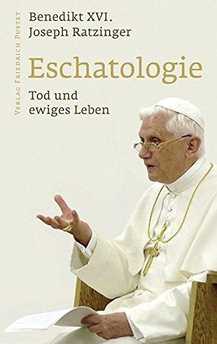 Eschatologie - Tod und ewiges Leben