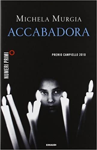 Risultato immagini per ACCABADORA di Michela Murgia Edizioni Einaudi