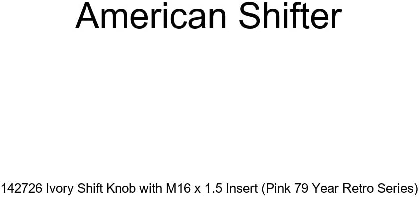 Pink 79 Year Retro Series American Shifter 142726 Ivory Shift Knob with M16 x 1.5 Insert
