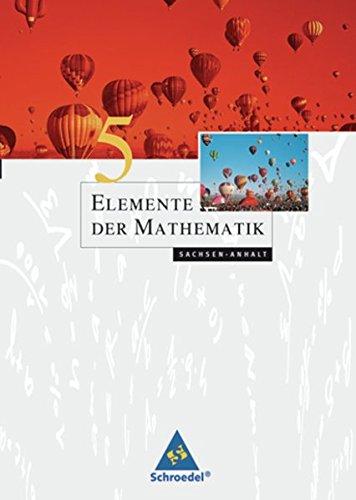 Elemente der Mathematik SI - Ausgabe 2008 für Sachsen-Anhalt: Schülerband 5