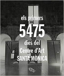 Els Primers 5.475 Dies Del Centre Dart Santa Monica
