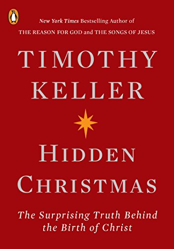 Hidden Christmas: The Surprising Truth Behind the Birth of Christ (Christmas Truths)