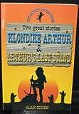 ARTHUR KLONDIKE / LAST STAND (The Arthur adventures)