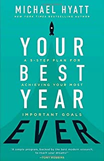 Book Cover: Your Best Year Ever: A 5-Step Plan for Achieving Your Most Important Goals