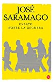 Image of Ensayo sobre la ceguera / Blindness (Spanish Edition)