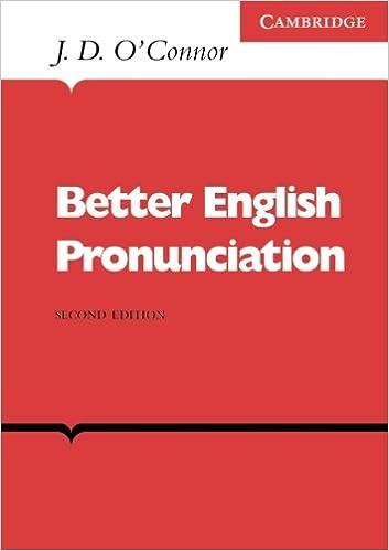 Resultado de imagem para Better English Pronunciation.  J. D. O'Connor]