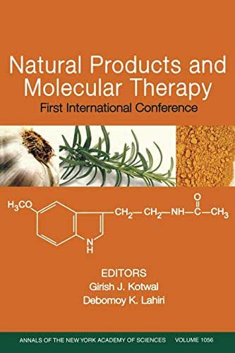 Natural Products and Molecular Therapy: First International Conference, Volume 1056 (Annals of the New York Academy of Sciences)
