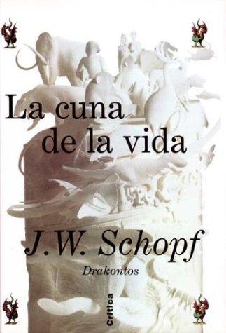 La Cuna de La Vida (Spanish Edition) by Critica (Grijalbo Mondadori)