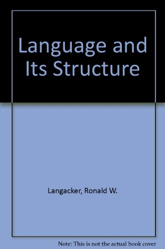 Language and Its Structure: Some Fundamental Linguistic Concepts