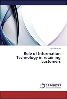 Role of Information Technology in retaining customers