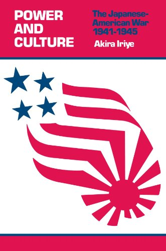 Power and Culture : The Japanese-American War, 1941-1945