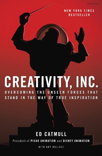 Pdf eBooks Creativity, Inc.: Overcoming the Unseen Forces That Stand in the Way of True Inspiration