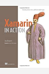 Xamarin in Action: Creating native cross-platform mobile apps Paperback