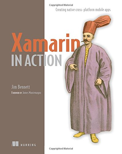 Xamarin in Action: Creating native cross-platform mobile apps by Manning Publications