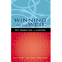 Winning on the Web: Net Marketing for Lawyers