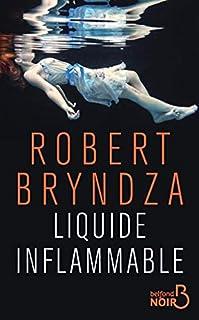 Liquide inflammable, Bryndza, Robert