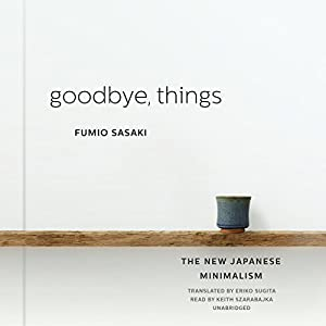 Goodbye things the new japanese minimalism
