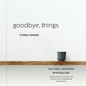 Goodbye, Things Audiobook